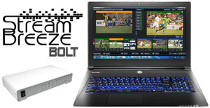 Stream Breeze Bolt video production switching & streaming Laptop system